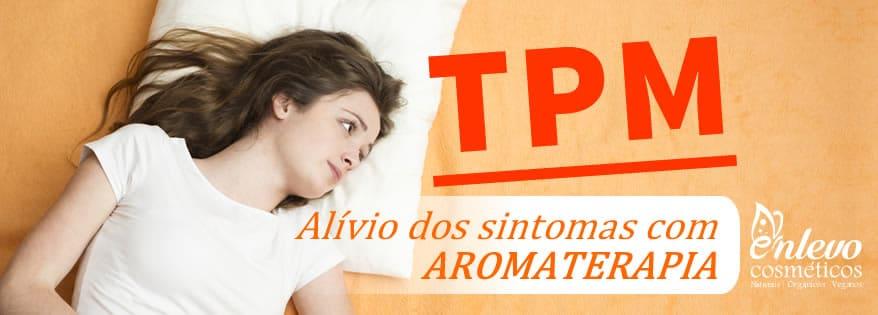TPM e Aromaterapia